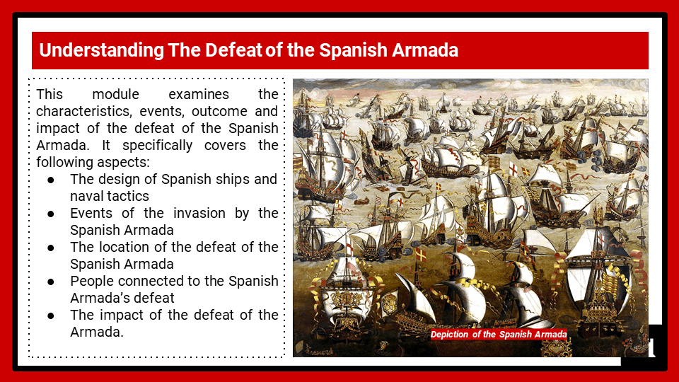 2B_BC Historic Environment 2020 The defeat of the Spanish Armada, Presentation