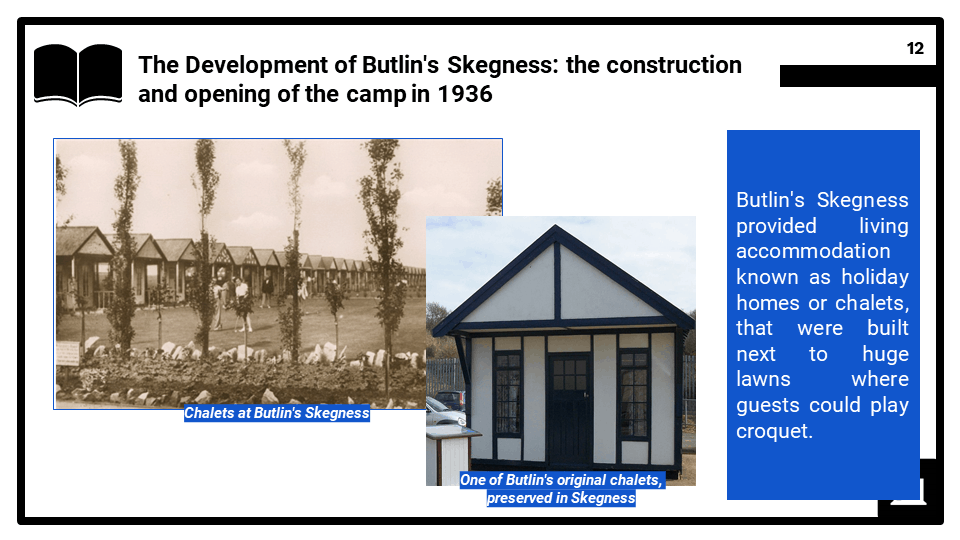 HE 2022-2023 The development of Butlins holiday camp, Skegness, 1936 to the present day, Presentation 2