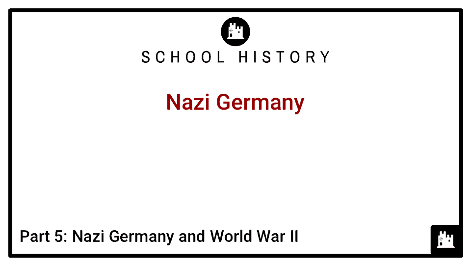 Germany Course_Part 5_Nazi Germany and World War II